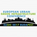European Urban Green Infrastructure Conference EUGIC 29 – 30 November 2017 Budapest